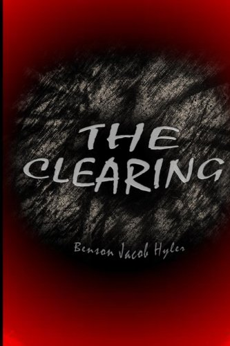 The Clearing: Hyler, Benson Jacob