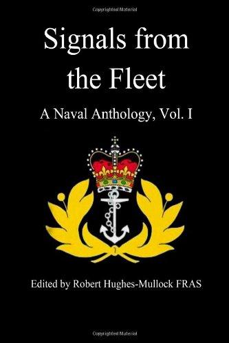 Signals from the Fleet: A Naval Anthology,: Mr Robert B.D.M.