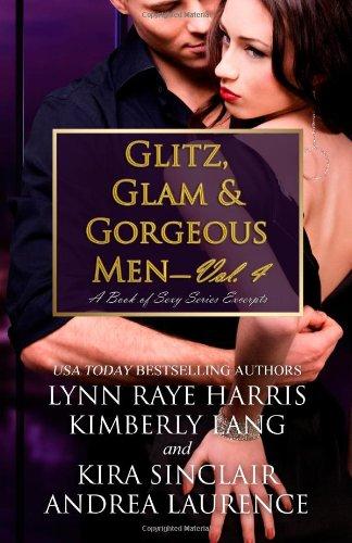 9781484135044: Glitz, Glam & Gorgeous Men - Volume 4: A Book of Sexy Series Excerpts