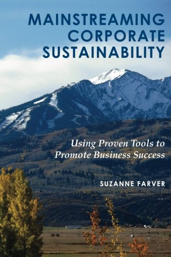 9781484135327: Mainstreaming Corporate Sustainability: Using Proven Tools to Promote Business Success
