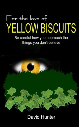 9781484135624: For the Love of Yellow Biscuits