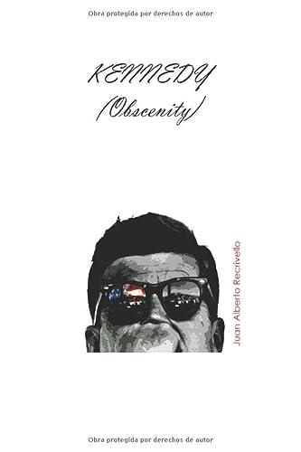 9781484136027: Kennedy (obscenity)