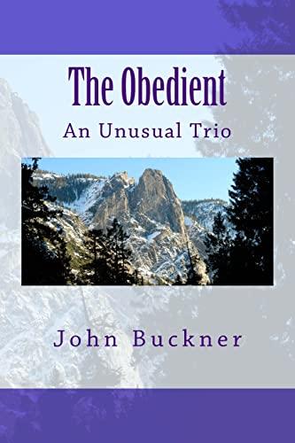 The Obedient: Buckner, John O.,