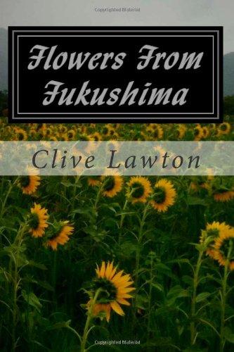 9781484137680: Flowers From Fukushima