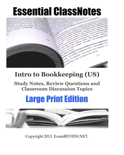 9781484138380: Intro to Bookkeeping (US) Study Notes, Review Questions and Classroom Discussion Topics Large Print Edition: for students with low vision