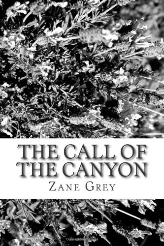 9781484139455: The Call of the Canyon