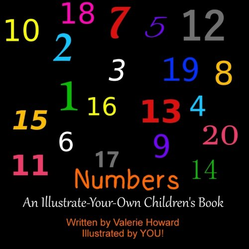 9781484143308: Numbers: An Illustrate-Your-Own Children's Book