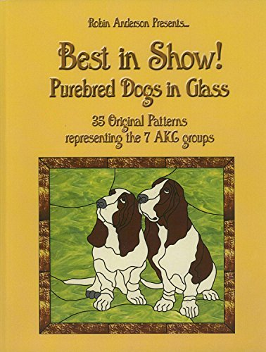 9781484144671: Best in Show!: Purebed Dogs in Glass