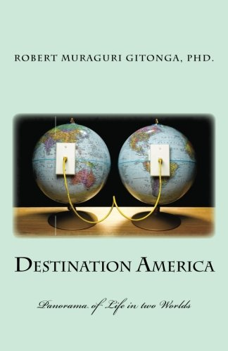 9781484144893: Destination America: Panorama of Life in Two Worlds