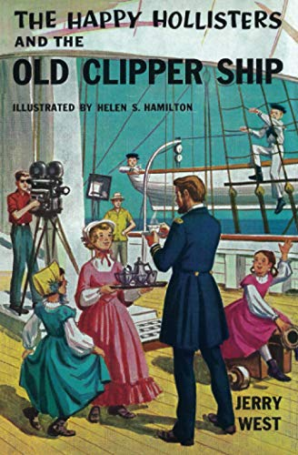 9781484148266: The Happy Hollisters and the Old Clipper Ship (Volume 12)