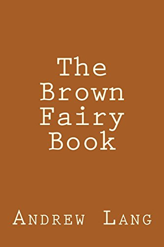 9781484148358: The Brown Fairy Book