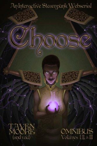 9781484151297: Choose Omnibus: An Interactive Steampunk Webserial