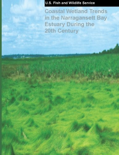 9781484154267: Coastal Wetland Trends in the Narragansett Bay Estuary During the 20th Century