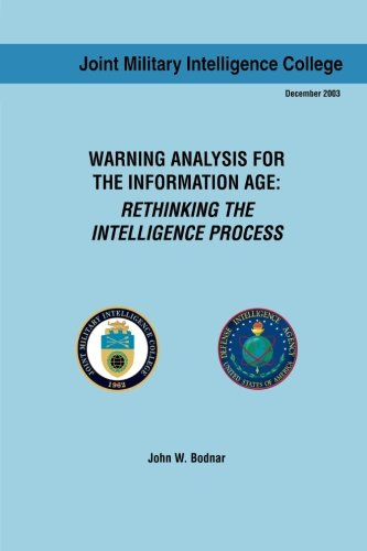 9781484156797: Warning Analysis for the Information Age: Rethinking the Intelligence Process