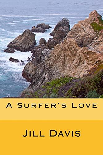A Surfer's Love (148415732X) by Davis, Jill