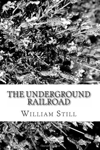 9781484159606: The Underground Railroad