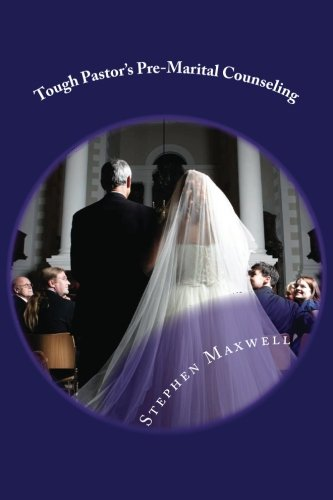 9781484161982: Tough Pastor's Pre-Marital Counseling