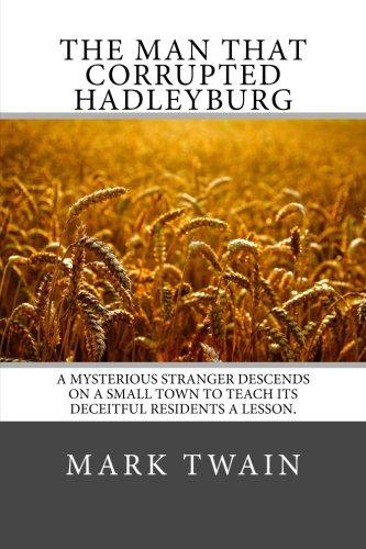 9781484163030: The Man that Corrupted Hadleyburg