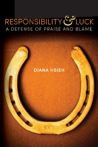 9781484163191: Responsibility & Luck: A Defense of Praise and Blame