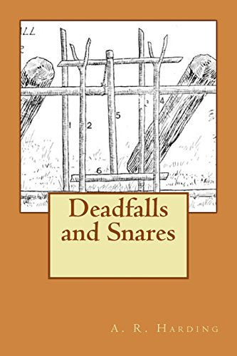 9781484165621: Deadfalls and Snares