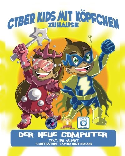 9781484167090: Cyber Kids mit Köpfchen zuhause: Der neue Computer (German Edition)