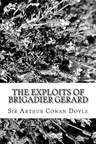 9781484168707: The Exploits of Brigadier Gerard