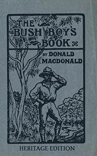 9781484170304: The Bush Boy's Book: Heritage Edition