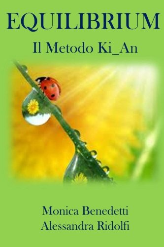 9781484171943: Equilibrium: Il Metodo Ki_An