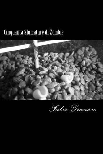 9781484176184: Cinquanta Sfumature di Zombie (B Movies Heroes) (Italian Edition)