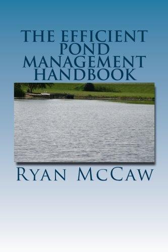 9781484176917: The Efficient Pond Management Handbook