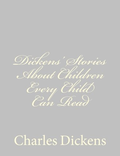 9781484178690: Dickens' Stories About Children Every Child Can Read