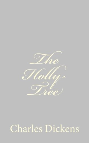 9781484179178: The Holly-Tree