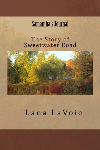 9781484182666: Samantha's Journal: The Story of Sweetwater Road