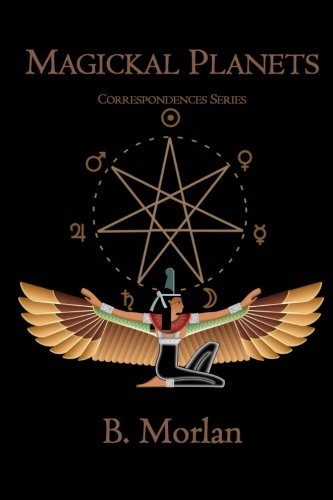 9781484184196: Magickal Planets: Correspondences Series
