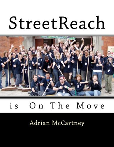 9781484185254: StreetReach is On The Move: The only thing that matters is faith expressing itself through love.