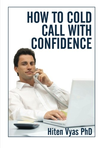 9781484185674: How To Cold Call With Confidence (NLP series for the workplace)