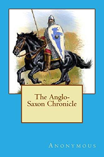 9781484187401: The Anglo-Saxon Chronicle