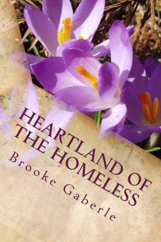 9781484187418: Heartland of the Homeless: Meditations on Wisdom