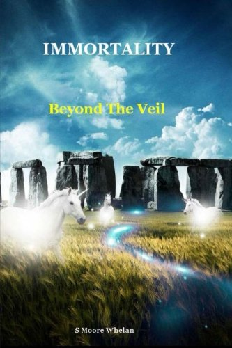 9781484187906: Immortality - Beyond The Veil