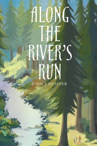 9781484188774: Along the River's Run