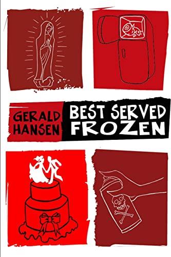 9781484189641: Best Served Frozen (The Irish Lottery Series)