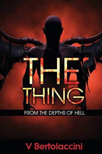 9781484189665: The Thing: from the Depths of Hell