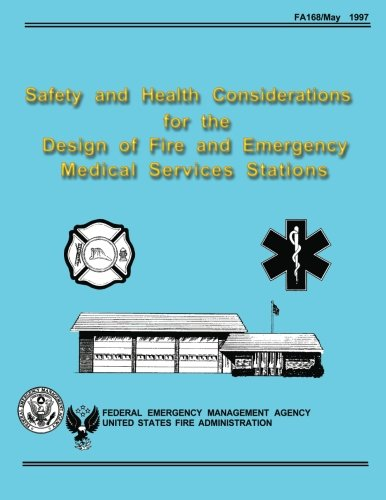 Safety and Health Considerations for the Design: Federal Emergency Management