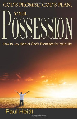 9781484190623: God's Plan, God's Promises, Your Possession:: How to Enjoy God's Promises in Your Life (Faith)