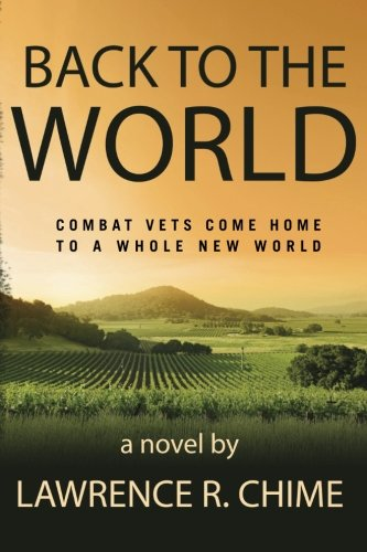 9781484190944: Back to the World: Combat Vets come home to a whole new world