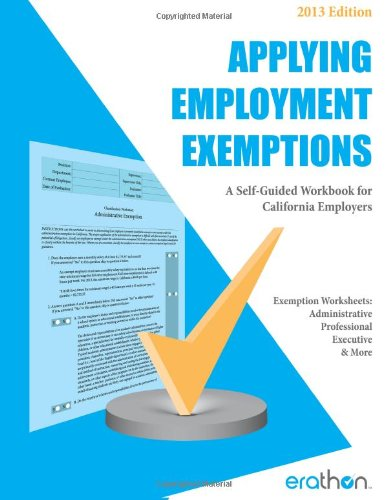 9781484191439: Applying Employment Exemptions: A Self-Guided Workbook for California Employers