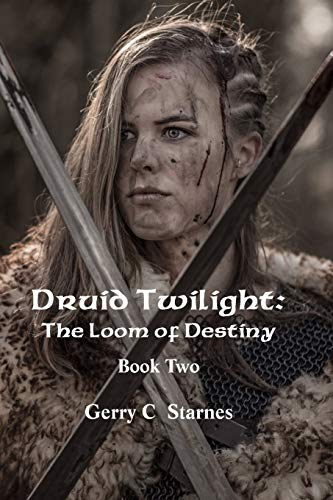 9781484193051: Druid Twilight: The Loom of Destiny: Book Two
