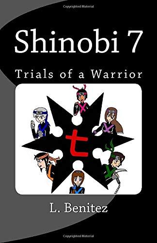 9781484195949: Shinobi 7: Trials of a Warrior