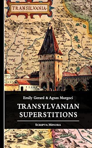 9781484196120: Transylvanian Superstitions (Scripta Minora)