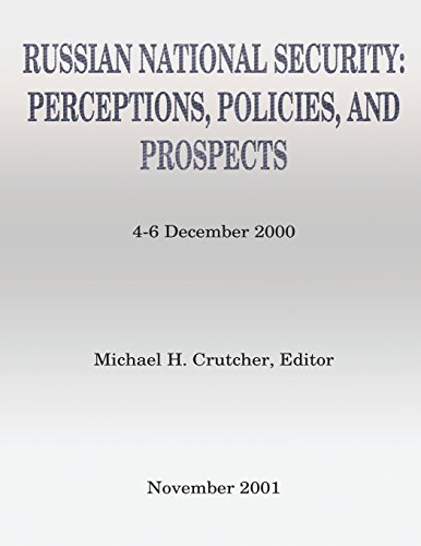 9781484198148: Russian National Security: Perceptions, Policies, And Prospects